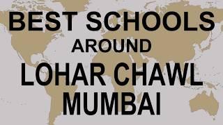 Best Schools around Lohar chawl Mumbai   CBSE, Govt, Private, International   Vidhya Clinic