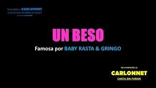 Un beso - Baby Rasta & Gringo (Karaoke)
