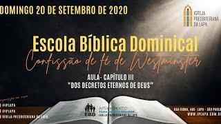 EBD - CFW - Aula Cap 3 - Dos Decretos Eternos de Deus