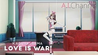 [MMD]Kizuna AI - Chikatto Chika Chikattsu/Fujiwara Chika Dance(Kaguya-sama: Love is War EP 3 ED)