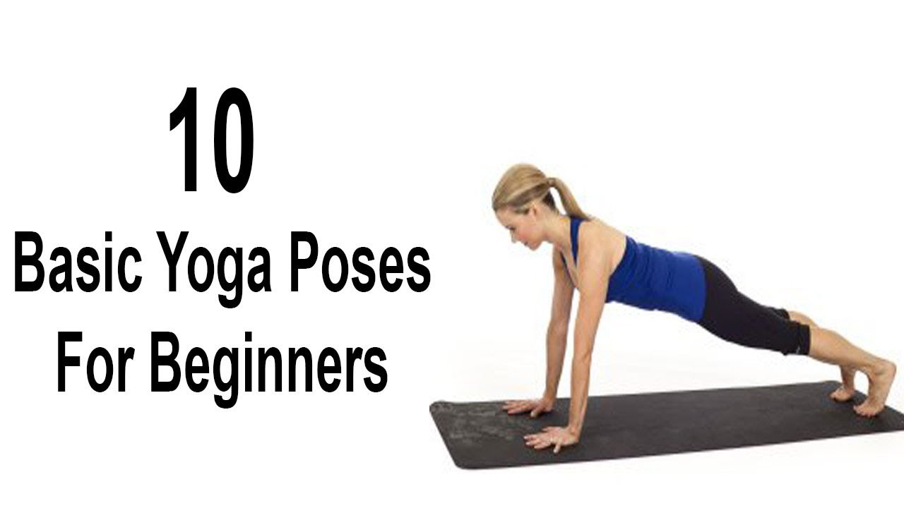 10 Basic And Most Important Yoga Poses For Beginners At ...