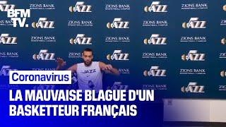 La mauvaise blague du basketteur Rudy Gobert, deux jours avant son test positif au coronavirus