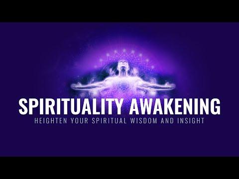 Spirituality Awakening | Heighten Your Spiritual Wisdom and Insight | Spiritual Enlightenment Music