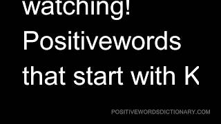 Positive words That Start with K | Positive words starting with K