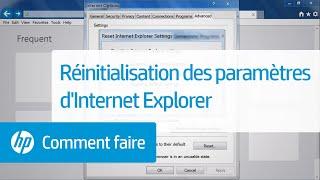 Réinitialisation des paramètres d'Internet Explorer