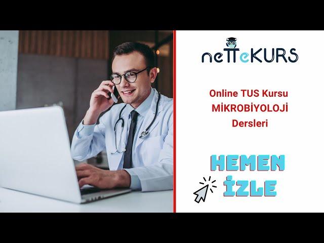 TUS Klasik Online Kursu - Mikrobiyoloji - / nettekurs.com Online TUS Kursu