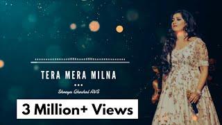 Tera Mera Milna | Aap Kaa Surroor | Shreya Ghoshal, Himesh Reshammiya | AVS