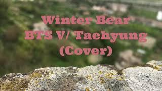 BTS V (뷔) - Winter Bear (Acoustic Cover)