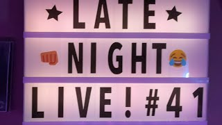 Late Night Live #41 Karaoke, Basic Ninja Skills and Dating Advice.