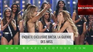 ENQUETE EXCLUSIVE: LA GUERRE DES MISS BRESIL