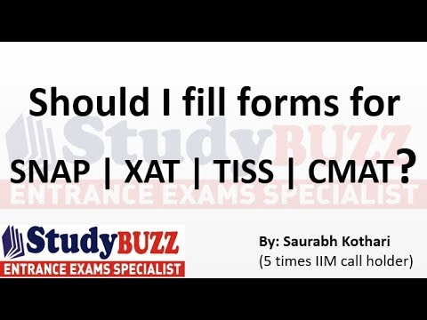CAT is over! Should I fill forms for XAT | CMAT | SNAP | TISS?