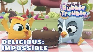 Angry Birds Bubble Trouble Ep.14   Delicious: Impossible