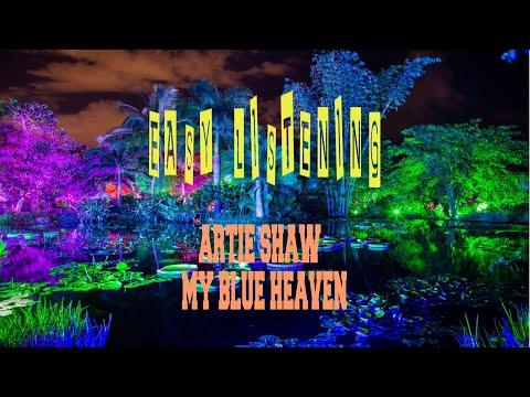 ARTIE SHAW - MY BLUE HEAVEN
