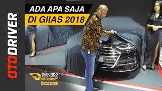 Download Video GIIAS 2018: Ada Apa Saja? | OtoDriver MP3 3GP MP4