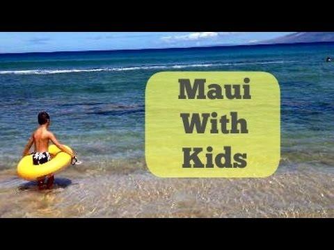 Hawaii: Maui With Kids