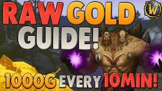 World of Warcraft: 1000 GOLD EVERY 10 MINUTES | Raw Gold Farming Guide | How-to Get Easy Gold!