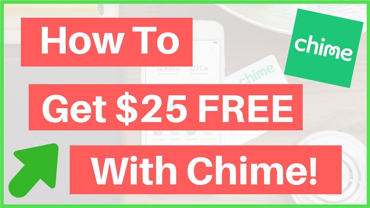 Chime Bank Review How To Get $25 Free With Chime!
