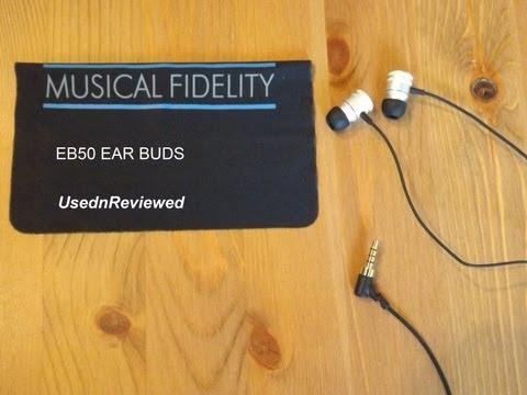 Musical Fidelity EB-50 Ear bud / Earphone Full Review