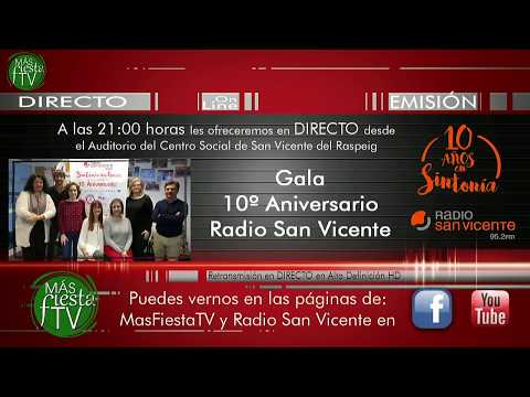 Gala 10º Aniversario Radio San Vicente