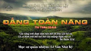 HTTL CAI LẬY - Chương Trình Thờ Phượng Chúa - 10/10/2021