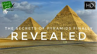 The Secrets of Pyramids Revealed by Scientists (New 2018)
