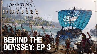Assassin's Creed Odyssey: Ep. 3 - Naval & Exploration | Behind the Odyssey | Ubisoft [NA]
