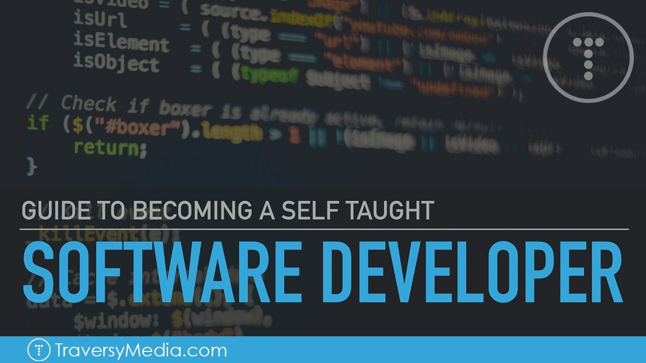 Guide To Becoming A Self Taught Software Developer Youtube