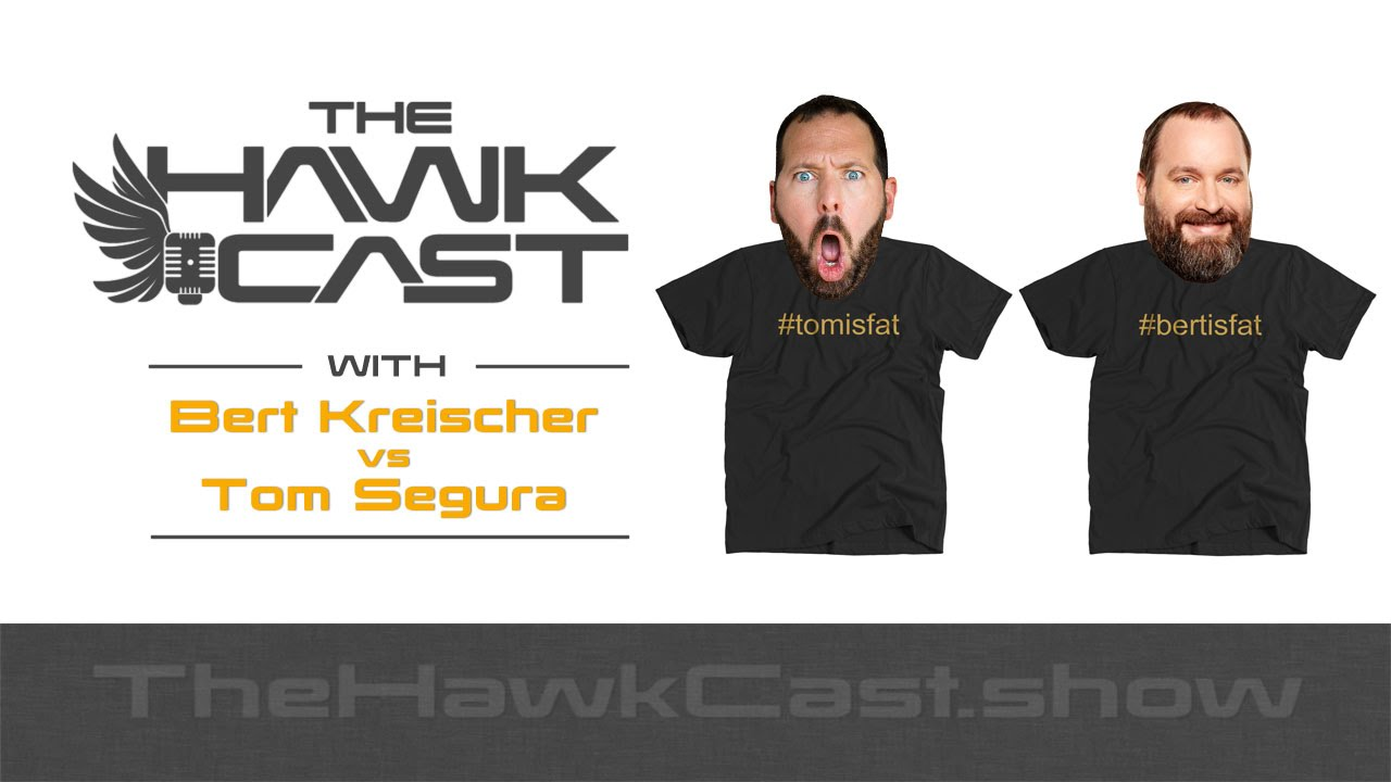 Download Bert Kreischer and Tom Segura: Who is Fatter - Explained - The HawkCast