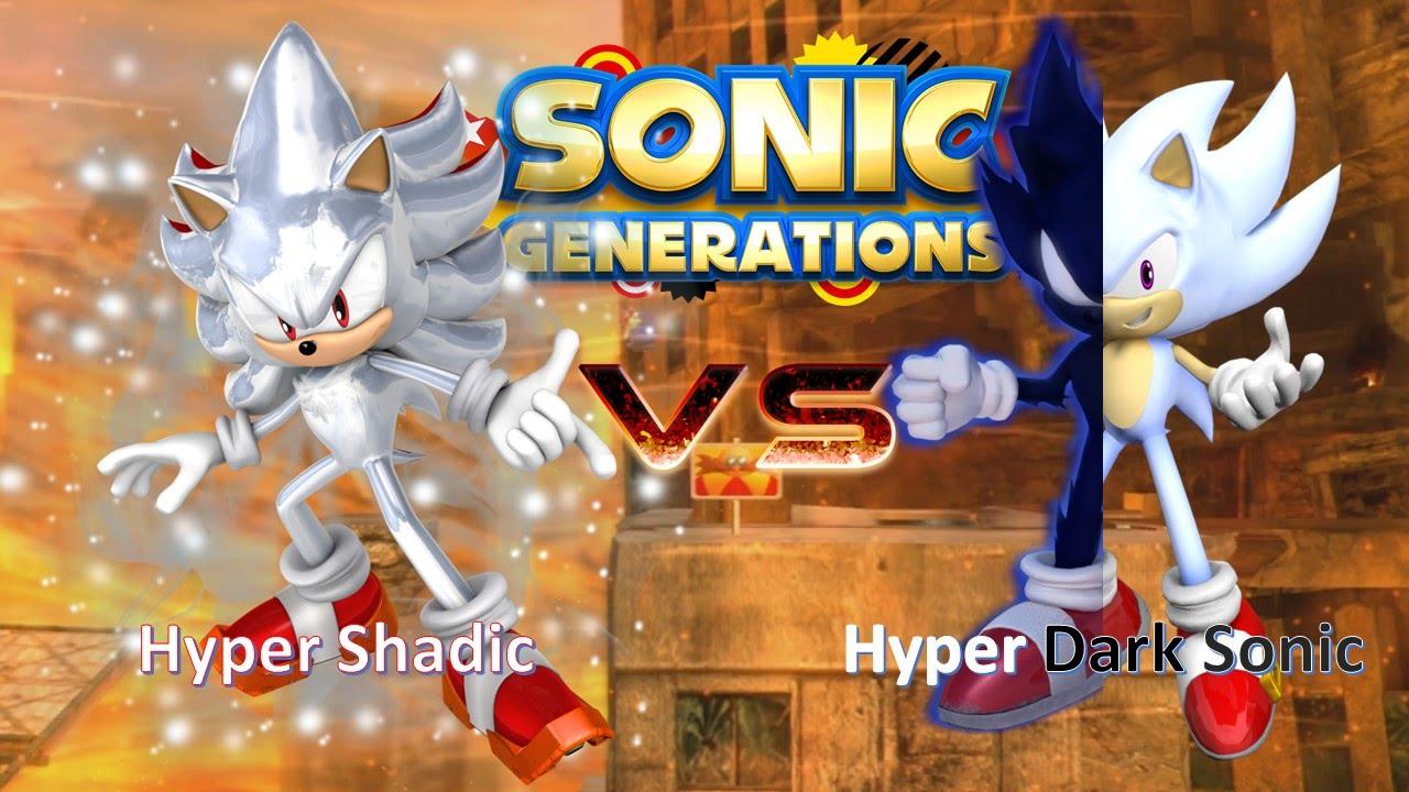 Sonic Generations Mod Part 51_ Hyper Shadic vs Hyper Dark ...