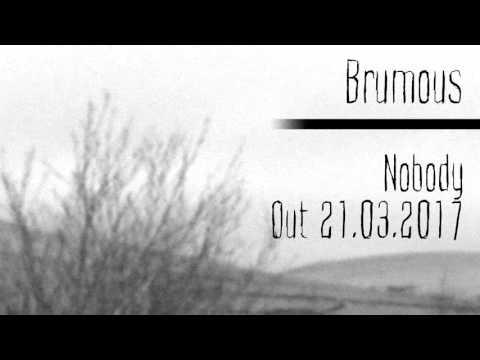 Brumous - Nobody (2017)