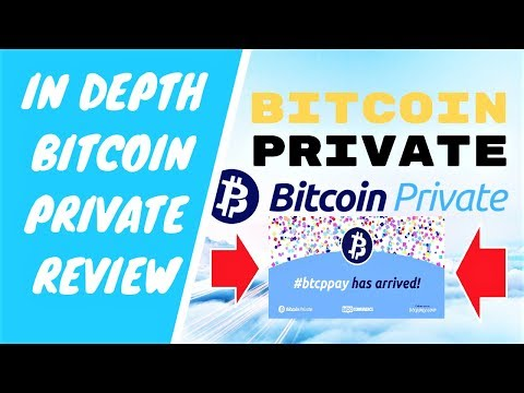 IN DEPTH BITCOIN PRIVATE PRIVACY COIN REVIEW (BTCP PAY FEATURE)