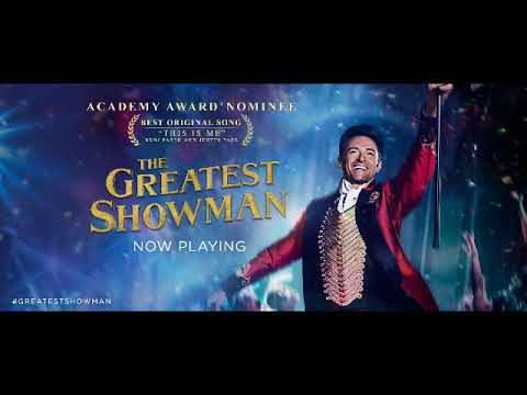 COME ALIVE // HUGH JACKMAN, KEALA SETTLE, DANIEL EVERIDGE, ZENDAYA & THE GREATEST SHOWMAN ENSEMBLE