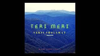 Gambar cover Lagu teri meri 3 versi ( india - indonesia - sholawat ) enak di dengar sambil nyantay