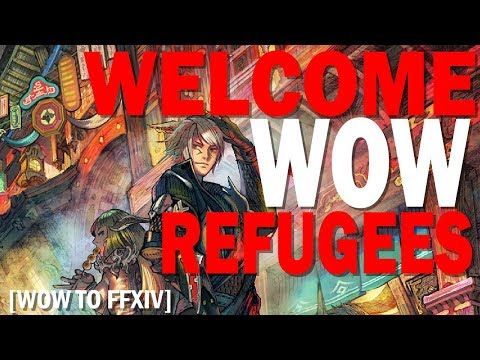 Welcome WOW Refugees - WOW To FFXIV Top 5 Things You Need to Know