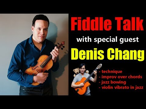 Jazz Violin No Nos - with Denis Chang