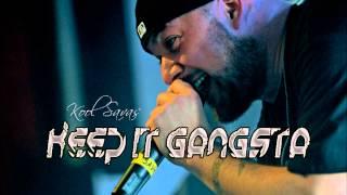 Kool Savas - Keep It Gangsta - (feat. Kurupt)