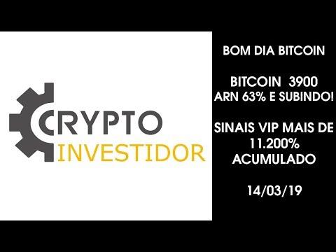 BOM DIA BITCOIN 14/03/2019 Bitcoin 3900 ARN 63% e subindo! SINAIS VIP MAIS DE 11.200% ACUMULADO