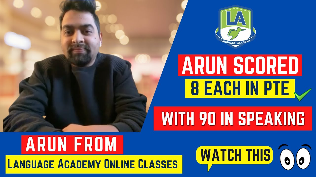 8 Each in PTE with 90 in Speaking   Online Classes   Arun from 🇳🇵   LA Language Academy PTE NAATI