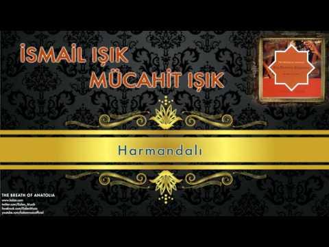 İsmail Işık & Mücahit Işık - Harmandalı [ The Breath Of Anatolia © 2006 Kalan Müzik ]