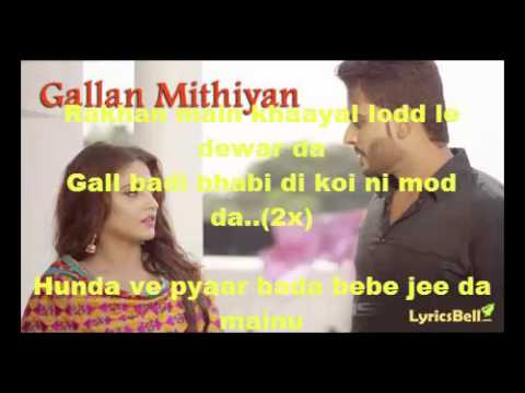 gallan mithiyan di patti hoyi aa lyrics