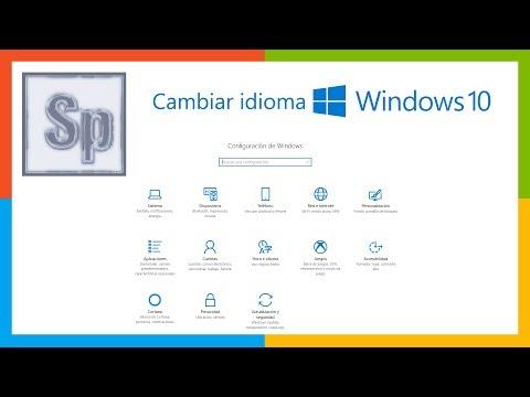 Windows - Cómo Cambiar Idioma En Windows 10. Tutorial En Español HD
