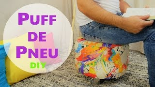 Puff de Pneu – Do Lixo ao Luxo