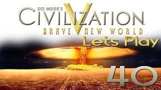 CIV 5 | Let's Play CIVILIZATION #40 - ich lasse die BOMBE platzen | DEUTSCH - #CIV5