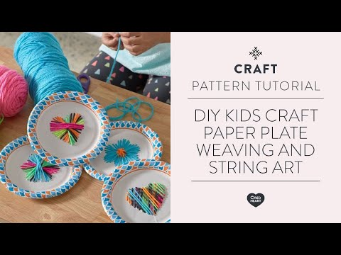 DIY Kids Craft Paper Plate Weaving and String Art