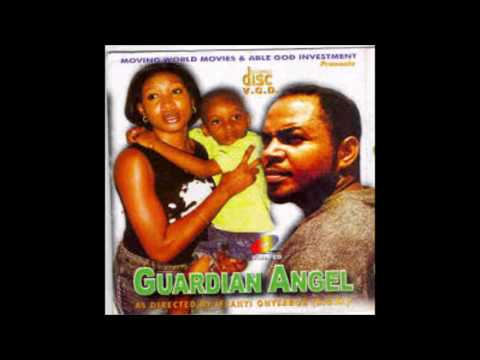 Guardian Angel   Nigerian Nollywood Movie (Sad Song)