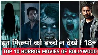 Top 10 Horror Movies Of Bollywood Of All Time | Updated List 2020 | Horror films