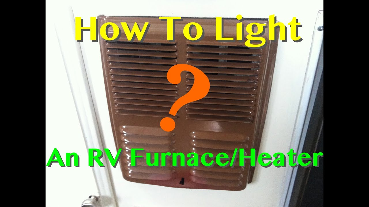 How To light An RV Furnace Heater Manually - YouTube