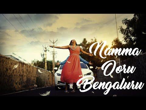 NAMMA OORU BENGALURU | Bangalore city Song | Kannada HD latest Song 2018 |