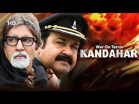 War On Terror Kandahar (HD) Hindi Dubbed Movie   Amitabh Bachchan   Mohanlal   Ananya
