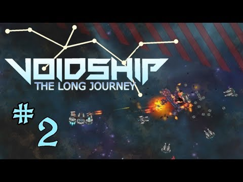 Voidship: The Long Journey  - Part 2 - Getting Back On Our Feet |